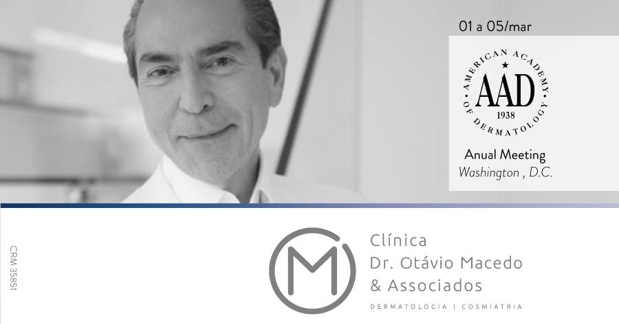 Congresso Academia Americana de Dermatologia - Clínica Dr. Otávio Macedo & Associados