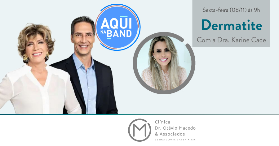 Programa Silvia Poppovic Dermatite - Clínica Dr. Otávio Macedo & Associados