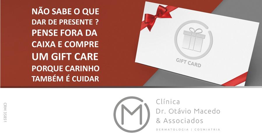 Gift Care - Clínica Dr. Otávio Macedo & Associados