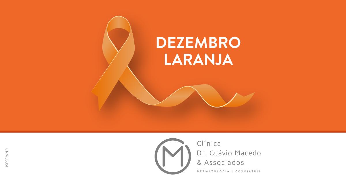 Mês do Combate ao Câncer de Pele – Conscientização - Clínica Dr. Otávio Macedo & Associados