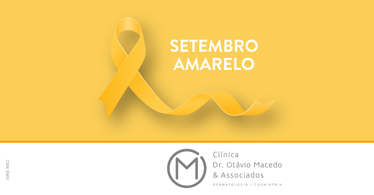 Setembro Amarelo – Prevenção ao Suicídio - Clínica Dr. Otávio Macedo & Associados